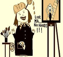 LOOK MA!!! NO HANDS!!! by JaneAParis