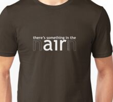 Something in the air (Nairn) - White Unisex T-Shirt