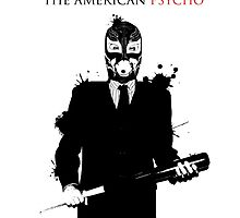 The American Psycho by Ronnie Gallegos