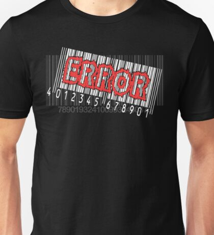 Error! Unisex T-Shirt