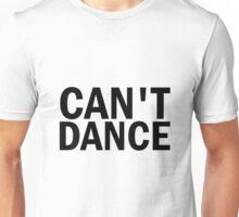 Glee: Can't Dance Unisex T-Shirt