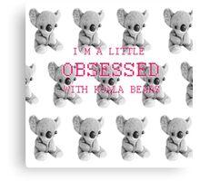 Koala Obsession Canvas Print