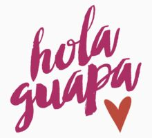 Hola Guapa Baby Tee