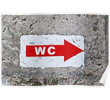 "sign ""WC"" on the rough concrete wall Poster"
