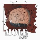 MOLE RAT by Ajmdc