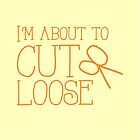 I'm about to CUT LOOSE (with hair stylist scissors) by jazzydevil