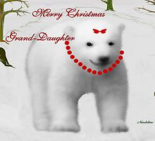 MERRY CHRISTMAS ~ GRAND DAUGHTER by Madeline M  Allen