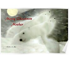 MERRY CHRISTMAS ~ MOTHER Poster