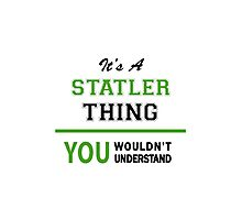 It's a STATLER thing, you wouldn't understand !! Photographic Print
