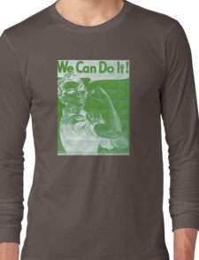 We Can Do It!!!  WWII Long Sleeve T-Shirt