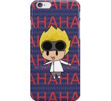 AHAHAHAHA iPhone Case/Skin