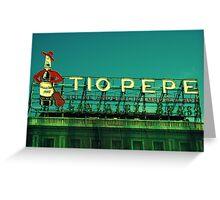Tio Pepe Greeting Card