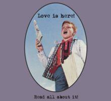 Love Is Here! Kids Tee