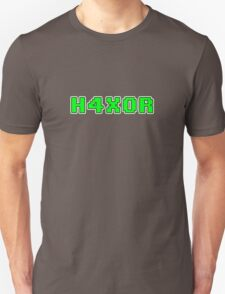 H4X0R Unisex T-Shirt
