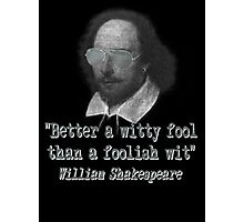 the Witty Fool Photographic Print