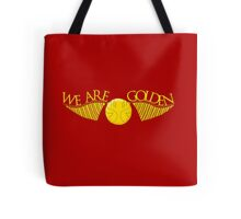 We Are Golden Tote Bag