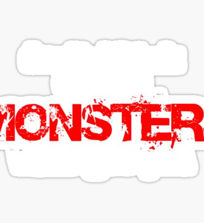 don't blink or the monsters will get you Sticker