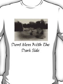 The Darkside T-Shirt