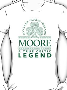 Cool 'Moore, A True Celtic Legend' Last Name TShirt, Accessories and Gifts T-Shirt