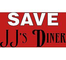 Save JJ's Diner Photographic Print