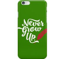 Peter Pan - Never Grow Up. iPhone Case/Skin