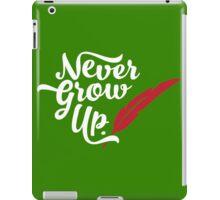 Peter Pan - Never Grow Up. iPad Case/Skin