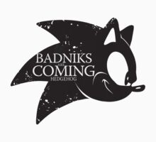 Badniks are Coming - Hedgehog T-Shirt