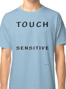 Touch Sensitive Classic T-Shirt