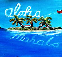 Aloha to Island Dreams by kjgordon by WhiteDove Studio kj gordon