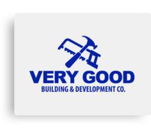 Very Good Building and Development Co. shirt sticker mug Canvas Print