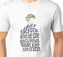 sherlock quote  Unisex T-Shirt