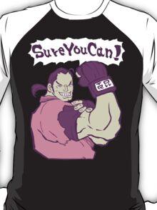 Even DAN Can Do It! T-Shirt