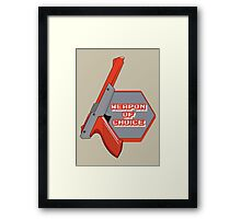 Weapon of Choice (Re-make) Framed Print