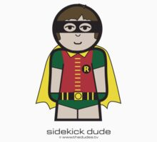 Sidekick Dude™ by TheDudes