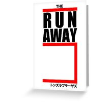 The Runaway Five Greeting Card