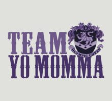 Team Yo Momma by SMDdesigns