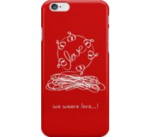We weave love iPhone Case/Skin