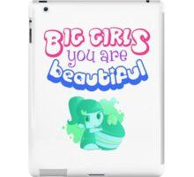 Big Girls, you are Beautiful iPad Case/Skin