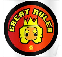 Great Ruler (Orange) Poster