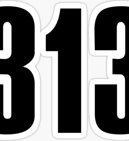 313 Detroit | Phone Area Code Shirts Sticker