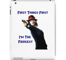 Agent Carter - First Things First I'm The Fiercest iPad Case/Skin