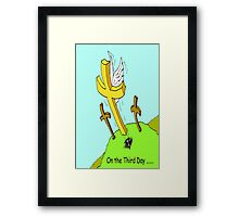 On the Third Day Framed Print