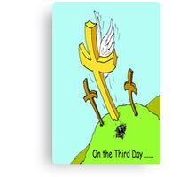 On the Third Day Canvas Print