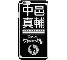 Shinsuke Nakamura - King of Strong Style iPhone Case/Skin