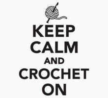 Keep calm and Crochet on Kids Tee