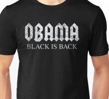 Obama Black is Back Unisex T-Shirt