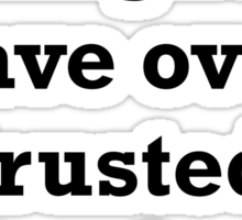 Over-Trusted Fart Sticker
