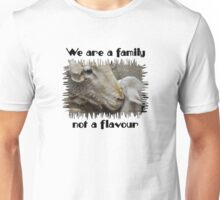 """We are a family, not a flavour"" Unisex T-Shirt"