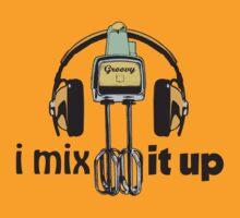 i mix it up by NachoTees