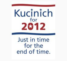 KUCINICH 2012 by Sam Dantone